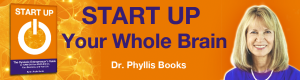 Phyllis Books start up your whole brain dyslexia entreprenuer